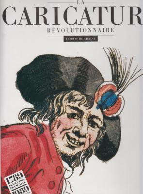 la-caricature-rEvolutionaire-la-caricature-contre-rEvolutionnaire-