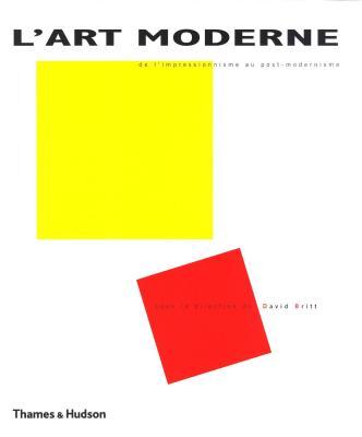 l-art-moderne-de-l-impressionnisme-au-post-modernisme