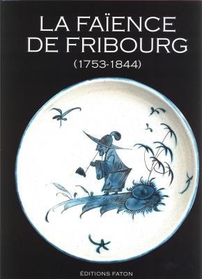 la-faIence-de-fribourg-1753-1844
