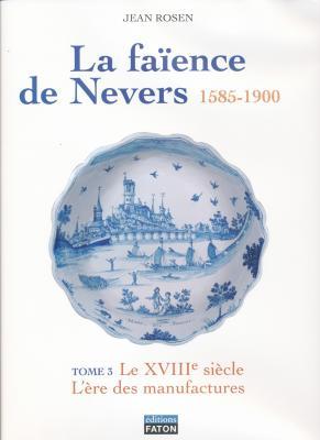 la-faIence-de-nevers-1585-1900-tomes-3-et-4