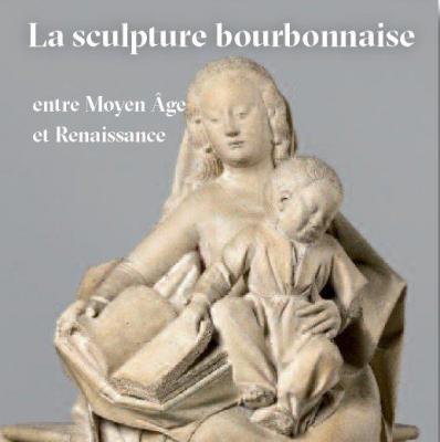 la-sculpture-bourbonnaise-entre-moyen-Ã'ge-et-renaissance