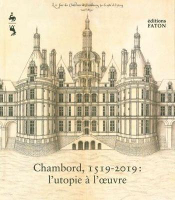 chambord-1519-2019-l-utopie-À-l-oeuvre