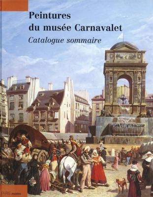 peintures-du-musEe-carnavalet-catalogue-sommaire-