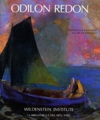 odilon-redon-catalogue-raisonne-de-l-oeuvre-peint-et-dessine-volume-iii-fleurs-et-paysages-