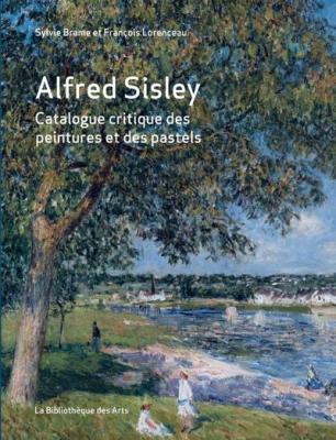 alfred-sisley-catalogue-critique-des-peintures-et-des-pastels-