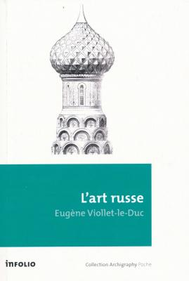l-art-russe-ses-origines-ses-elements-constitutifs-son-apogee-son-avenir