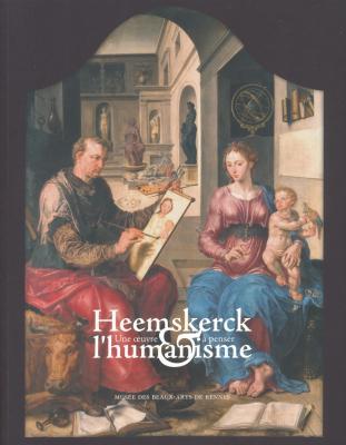 heemskerck-une-oeuvre-À-penser-l-humanisme