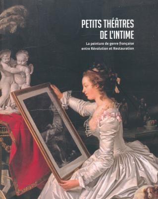 petits-theatres-de-l-intime-la-peinture-de-genre-francaise-entre-revolution-et-restauration