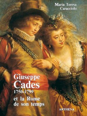 giuseppe-cades-1750-1799-et-la-rome-de-son-temps-