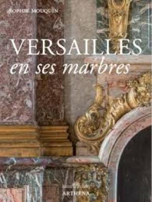 versailles-en-ses-marbres-politique-royale-et-marbriers-du-roi