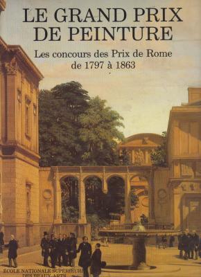 le-grand-prix-de-peinture-les-concours-des-prix-de-rome-de-1797-À-1863