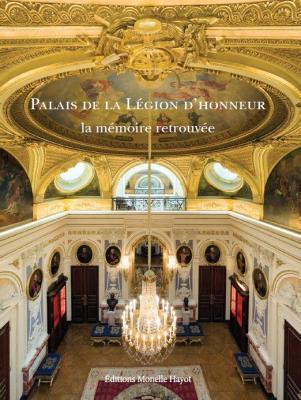palais-de-la-lEgion-d-honneur-la-mEmoire-du-lieu