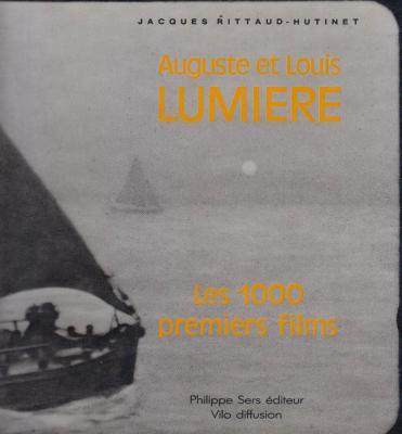 louis-et-auguste-lumiere-les-1000-premiers-films-