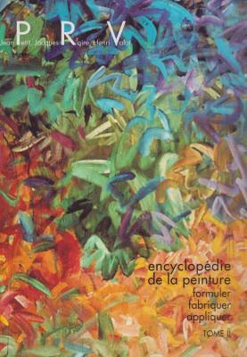 encyclopEdie-de-la-peinture-formuler-fabriquer-appliquer-tome-2