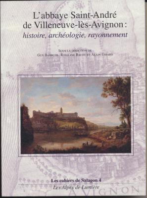 l-abbaye-saint-andre-de-villeneuve-les-avignon-histoire-archeologie-rayonnement