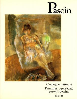 pascin-catalogue-raisonne-tome-2-peintures-aquarelles-pastels-dessins-
