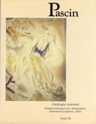 pascin-simplicissimus-gravures-lithographies-illustrations-sculptures-objets-catalogue-raison