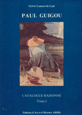 paul-guigou-1834-1871-catalogue-raisonne-tome-1-