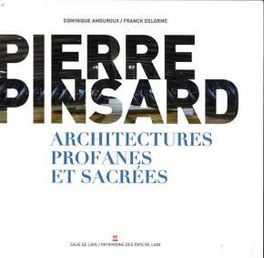 pierre-pinsard-architectures-profanes-et-sacrEes