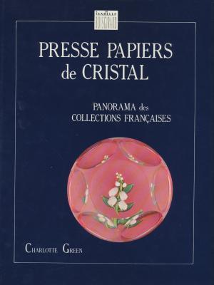 presse-papiers-de-cristal-panorama-des-collections-francaises-