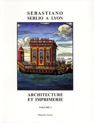 sebastiano-serlio-À-lyon-architecture-et-imprimerie