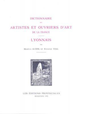 dictionnaire-des-artistes-et-ouvriers-d-art-de-la-france-par-provinces-le-lyonnais-