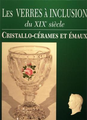 les-verres-a-inclusion-du-xixe-siecle-cristallo-cerames-et-emaux-