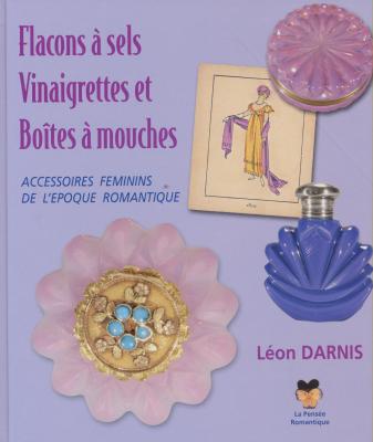 flacons-À-sels-vinaigrettes-et-boItes-À-mouches-accessoires-fEminins-de-l-Epoque-romantique-