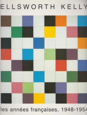 ellsworth-kelly-les-annEes-franÇaises-1948-1954
