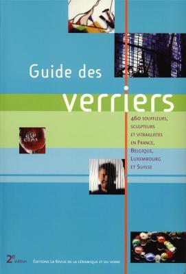 guide-des-verriers-460-souffleurs-sculpteurs-et-vitraillistes-en-france-belgique-luxembourg-et