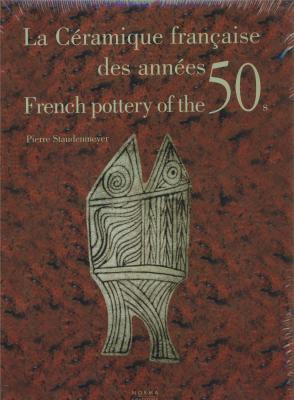 la-cEramique-franÇaise-des-annEes-50