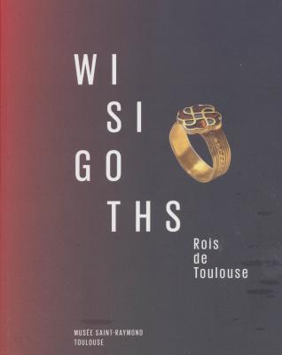 wisigoths-rois-de-toulouse