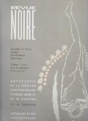 revue-noire-anthologie-de-la-crEation-contemporaine-d-afrique-noire-et-de-sa-diaspora-volume-2-