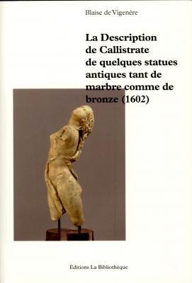 la-description-de-callistrate-de-quelques-statues-antiques-tant-de-marbre-comme-de-bronze-1602-