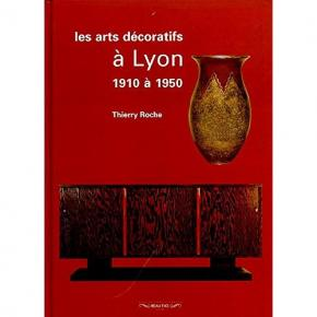 les-arts-decoratifs-a-lyon-1910-a-1950-