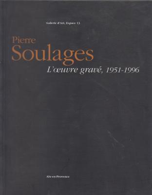 pierre-soulages-l-oeuvre-gravE-1951-1996-