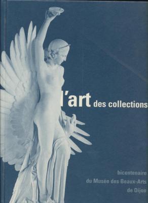l-art-des-collections-du-siEcle-des-lumiEres-À-l-aube-d-un-nouveau-millEnaire-