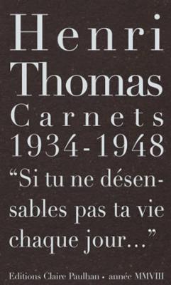 carnets-1934-1948-si-tu-ne-desensables-pas-ta-vie-chaque-jour-