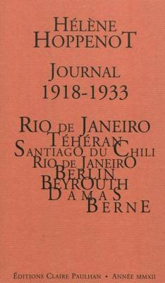 journal-1918-1933-io-de-janeiro-teheran-santiago-du-chili-berlin-beyrouth-damas-berne