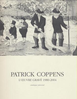 patrick-coppens-l-oeuvre-grave-1980-2004-catalogue-raisonne