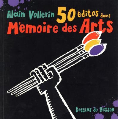 50-editos-dans-memoire-des-arts-par-alain-vollerin-
