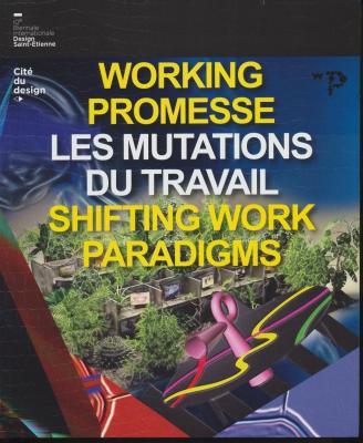 working-promesse-les-mutations-du-travail-shifting-work-paradigms