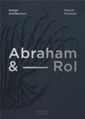 abraham-rol-design-architecture-50-ans-de-creation