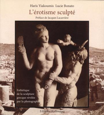 l-erotisme-sculpte-bilingue-francais-grec-esthetique-de-la-sculpture-grecque-revelee-par-la-phot
