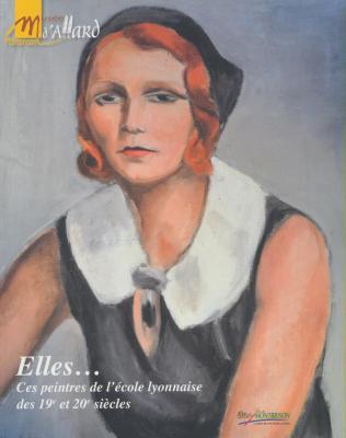 elles-ces-peintres-de-l-Ecole-lyonnaise-des-19e-et-20e-siEcles