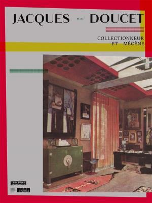 jacques-doucet-collectionneur-et-mEcEne