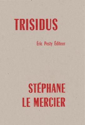 trisidus