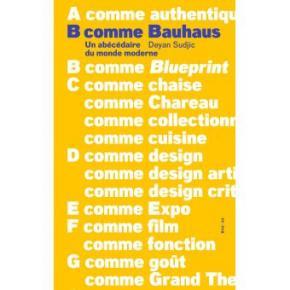 b-comme-bauhaus-un-abEcEdaire-du-monde-moderne