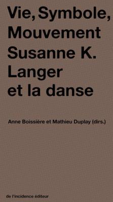 vie-symbole-mouvement-susanne-k-langer-et-la-danse