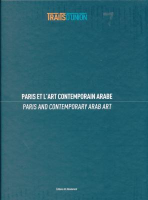 traits-d-union-paris-et-l-art-contemporain-arabe